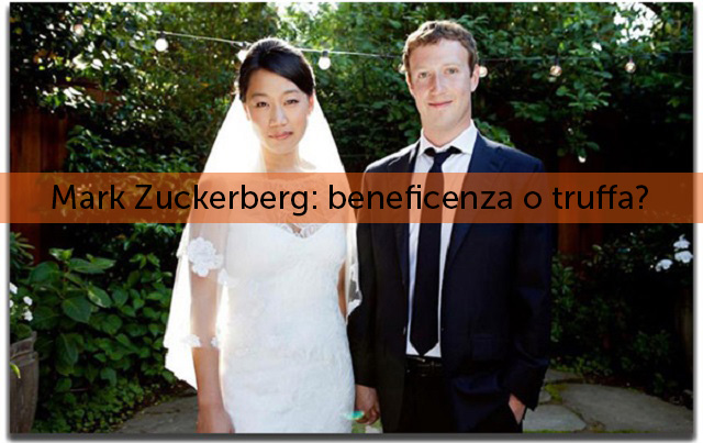 Mark Zuckerberg: beneficenza o truffa?