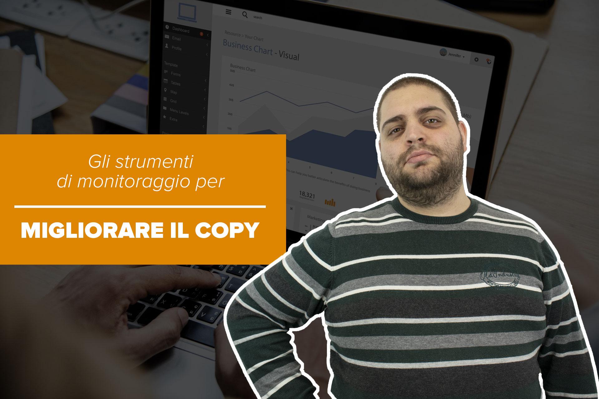 Gli strumenti di monitoraggio per migliorare il copywriting