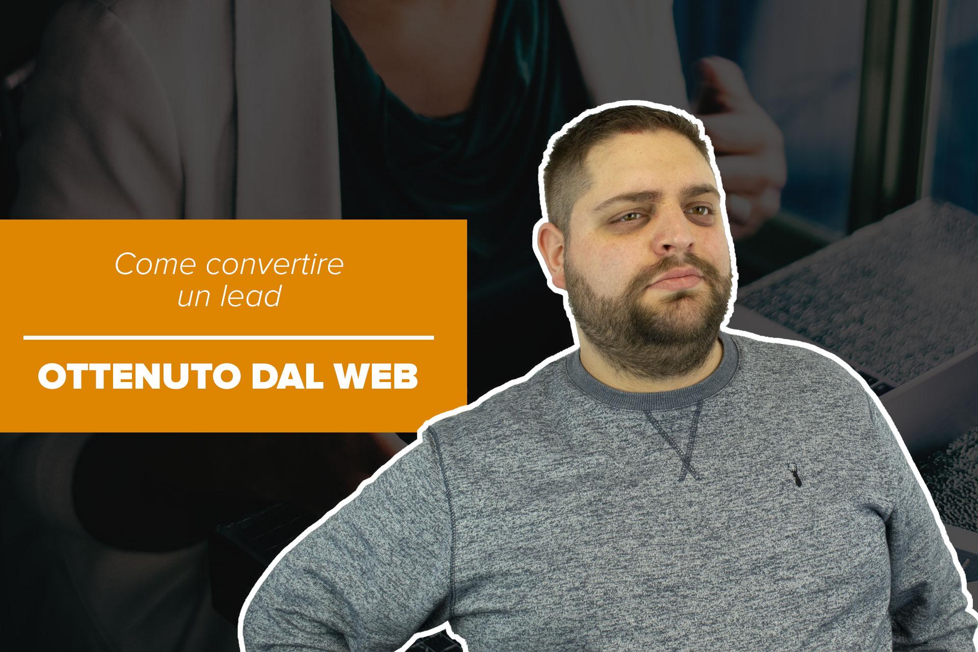 Come convertire un lead ottenuto dal web